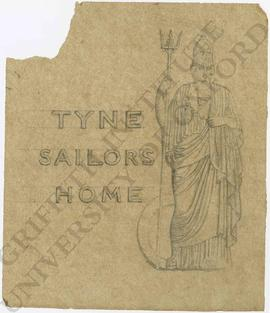 Design for Tyne Sailors' Home with Britannia