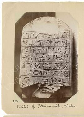 [802] Tablet of Ptah-ankh. Thebes.